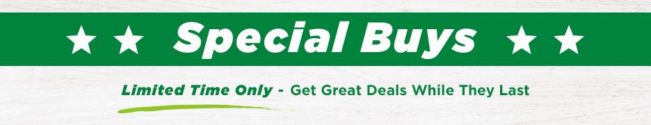 Special buys - Limited time only