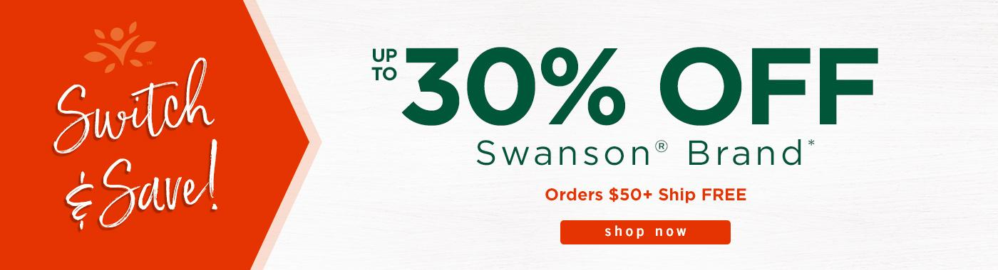 Up to 30% off Swanson Brand