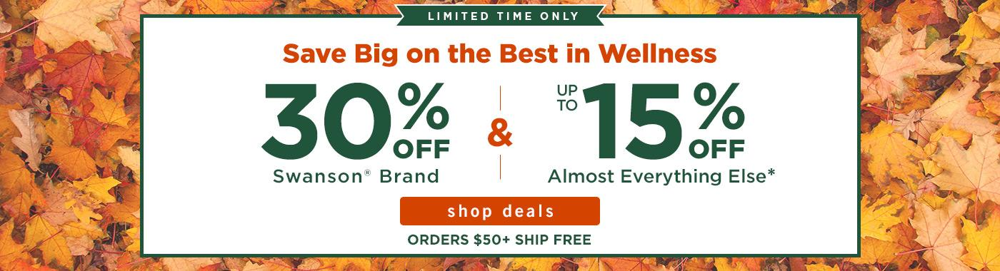 30% OFF Swanson Brand & Up to 15% OFF Almost Everything Else