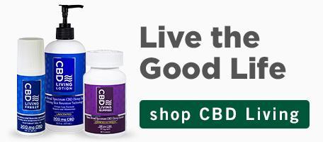 Live the good life. Shop CBD Living