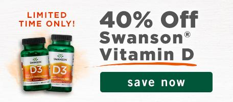 Limited Time Only. 40% off Swanson Vitamin D