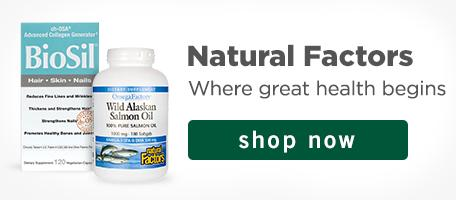 Everything you need for total support. Shop Natural Factors