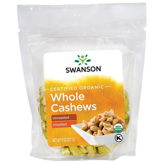 Swanson Organic Certified Organic Whole Cashews - Unroasted Unsalted